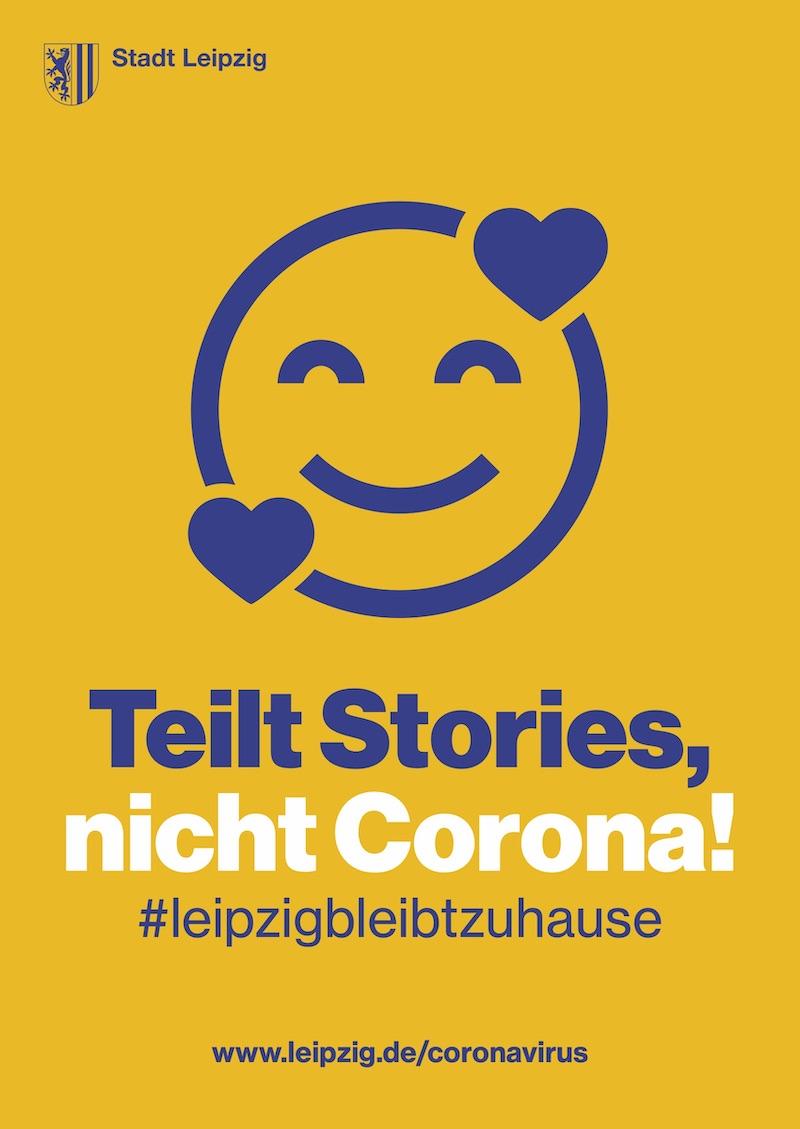 Plakataktion der Stadt Leipzig: Teilt Stories, nicht Corona
